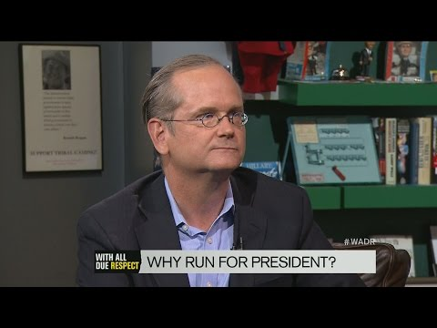 Lawrence Lessig Says Referendum Candidacy Isn't Quixotic