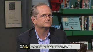 Lawrence Lessig Says Referendum Candidacy Isn't Quixotic