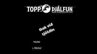 Vlog þáttur 1 - Bakvið tjöldin