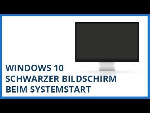 Windows 10 Schwarzer Bildschirm