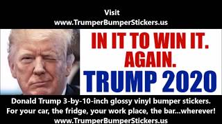 Donald Trump Bumper Stickers YOU CAN'T FIND ANYWHERE ELSE!