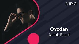 Скачать Janob Rasul Ovodan Жаноб Расул Оводан Music Version