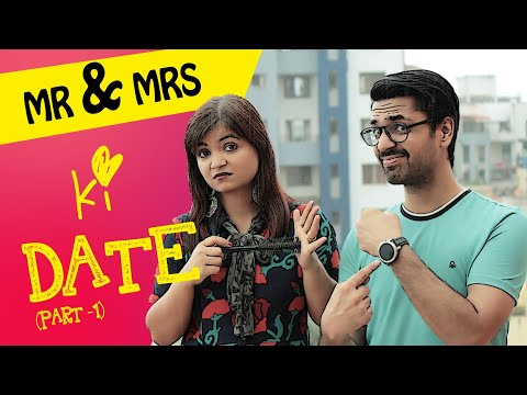 Mr. & Mrs. Ki Date - Part 1 | Mr. & Mrs. Webseries | MARRIED FRIENDS from YouTube · Duration:  5 minutes 3 seconds