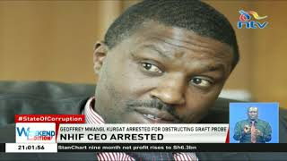 NHIF CEO Geoffrey Mwangi arrested for obstructing graft probe