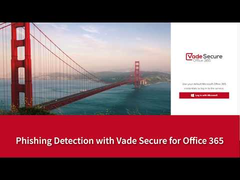 Real-Time Phishing Detection with Vade Secure for Office 365