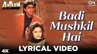 Badi Mushkil Hai Lyrical - Anjaam | Shahrukh Khan, Madhuri Dixit | Abhijeet