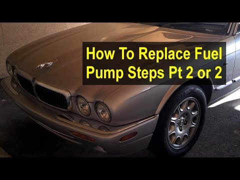 How to replace the fuel pump & filter on a Jaguar XJ8, step by step, etc. Pt 2 of 2 - VOTD