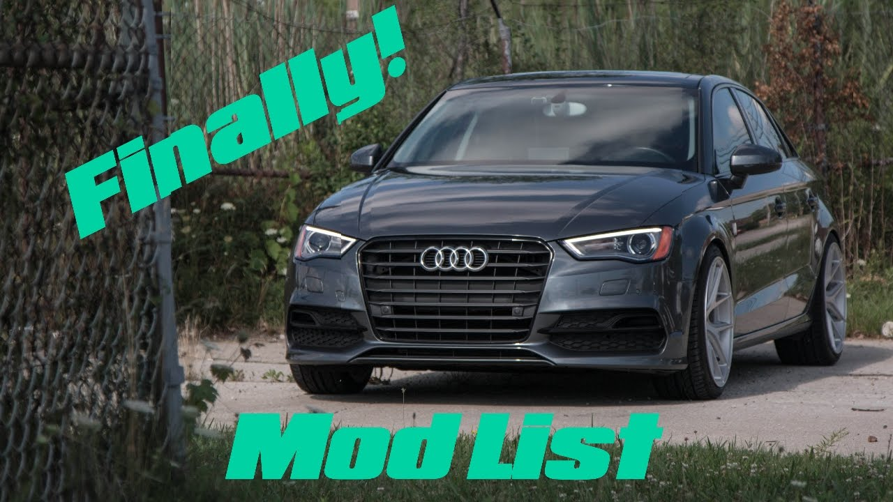 2015 Audi A3 | Mod List Full bolt-ons