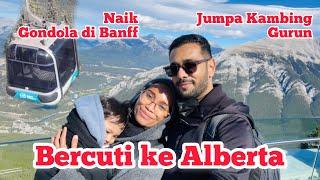MAMI BERCUTI KE ALBERTA | NAIK GONDOLA BANFF | Bawa uolss jalan-jalan