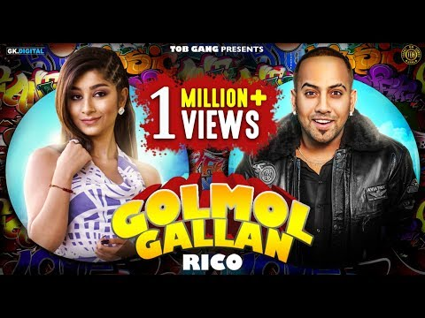 GOLMOL GALLAN - RICO (Official Video) Latest Songs 2018 | TOB GANG