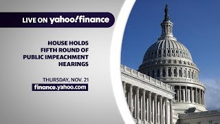 WATCH DAY 5: Impeachment hearings continue with testimony related to U.S. policy in Ukraine