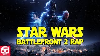 "STAR WARS BATTLEFRONT 2 RAP by JT Music - ""Stomp Out Their Hope"""