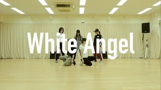 「White Angel」ダンスリハーサルバージョンを公開! 5th Single 「Whit...