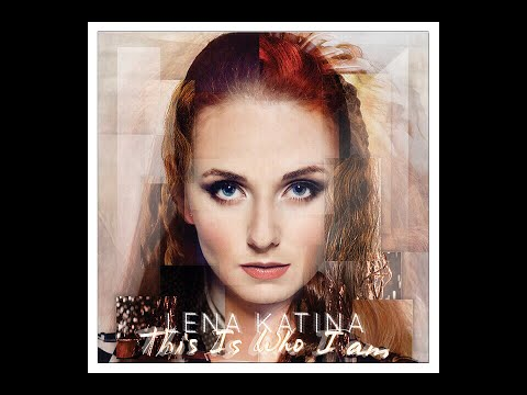 Lena Katina - This Is Who I Am {Full Album}
