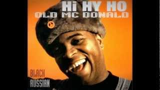 Black Russian - Hi Hy Ho (Old Mc Donald) House Of House Mix thumbnail
