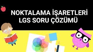 Noktalama İşaretleri | Soru Çözümü | Türkçe | LGS