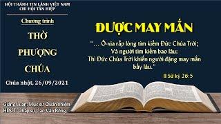 HTTL TÂN HIỆP - Chương Trình Thờ Phượng Chúa - 26/09/2021