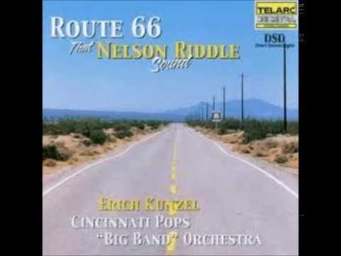 Route 66 - That Nelson Riddle Sound (Cincinnati Pops Orchestra)