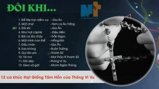 Những ca khúc hay nhất của Đức Cha Vũ Duy Thống - Nhạc sĩ Thông vi vu- Thongvivu