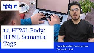 HTML Tutorial: Semantic Tags in HTML  Web Development Tutorials #12