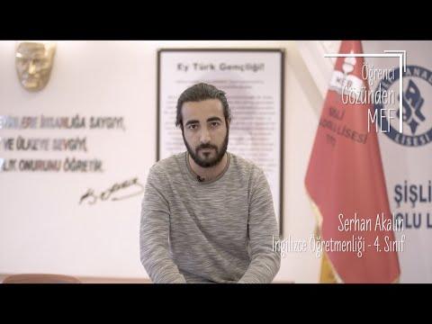 Öğrenci Gözünden MEF Üniversitesi / Serhan Akalın - İngilizce Öğretmenliği