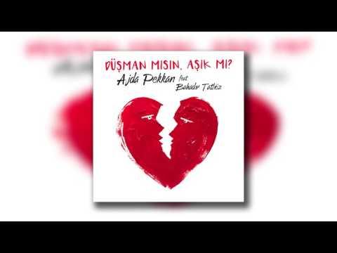 Ajda Pekkan Feat Bahadır Tatlıöz - Düşman Mısın Aşık Mı? (Orjinal Versiyon)