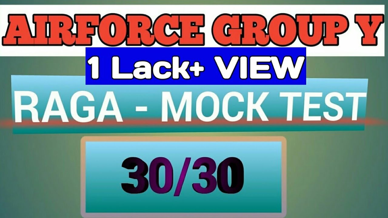 RAGA MOCK TEST AIRFORCE GROUP Y EXAM 2018 || AIRFORCE GROUP Y PREVIOUS YEAR  PAPER #a2zstudy