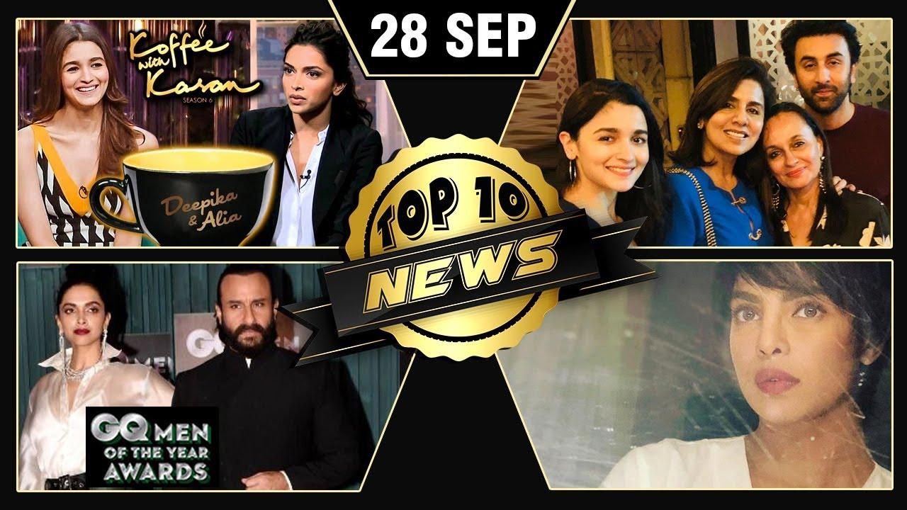 Alia On Ranbir's Birthday, Deepika Alia Koffee With Karan, GQ Awards 2018 | Top 10 News | Daily