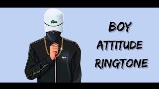 boy attitude ringtone   best ringtone   ex girlfriend ringtone   boy attitude ringtone