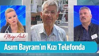 Asım Bayram'ın kızı telefonda - Müge Anlı ile Tatlı Sert 21 Şubat 2019