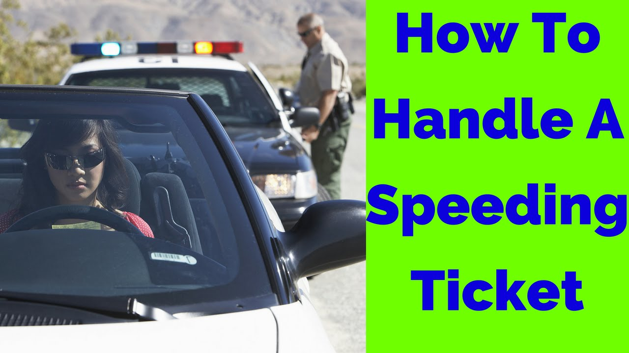 Speeding Ticket Lawyer >> The Basic Process For Handling A Speeding Ticket Speeding Ticket Lawyer