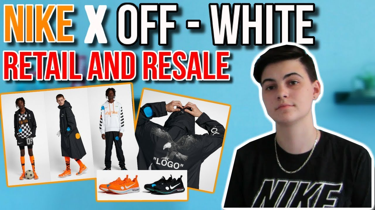 b29547e3 NIKE X OFF-WHITE SOCCER COLLECTION RETAIL AND RESALE ESTIMATIONS! (Hoodie,  Jacket, Sneakers)