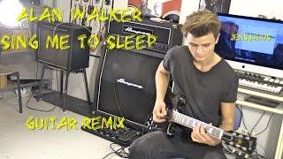Sing Me to Sleep - Alan Walker   Guitar Remix