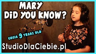 Mary, Did You Know? (cover by Gosia Świeczkowska - 9 years old) #1019