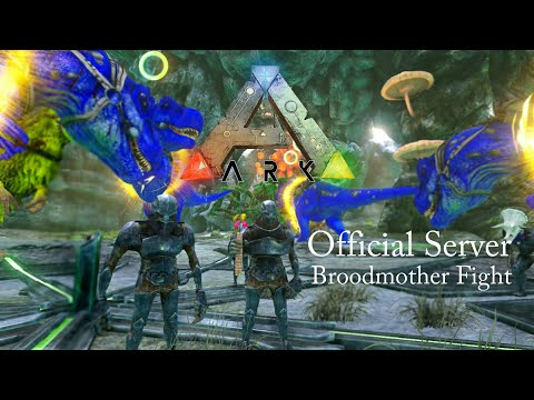 Ark: Official Server Broodmother Fight! - Ark Survival Evolved Boss Fight ||