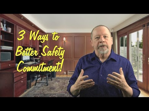 PeopleWork: 3 Ways to Get Commitment to Safety