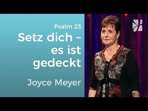 Psalm 23: Setz dich an den gedeckten Tisch – Joyce Meyer – Gott begegnen