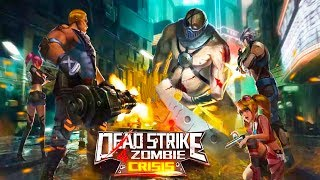 Dead Strike 4 Zombie: Crisis