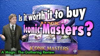 mtg is it worth it to buy iconic masters? a magic the gathering review