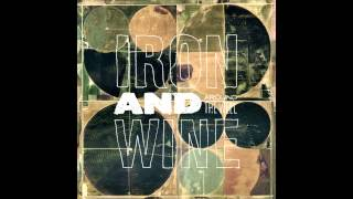 Around The Well [Iron & Wine, 2009]