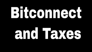 Bitconnect and Taxes
