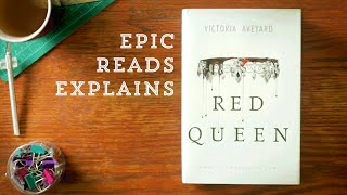 Epic Reads Explains | Red Queen by Victoria Aveyard | Book Trailer
