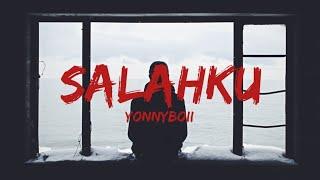 Download lagu Yonnyboii - SALAHKU (Lyrics)