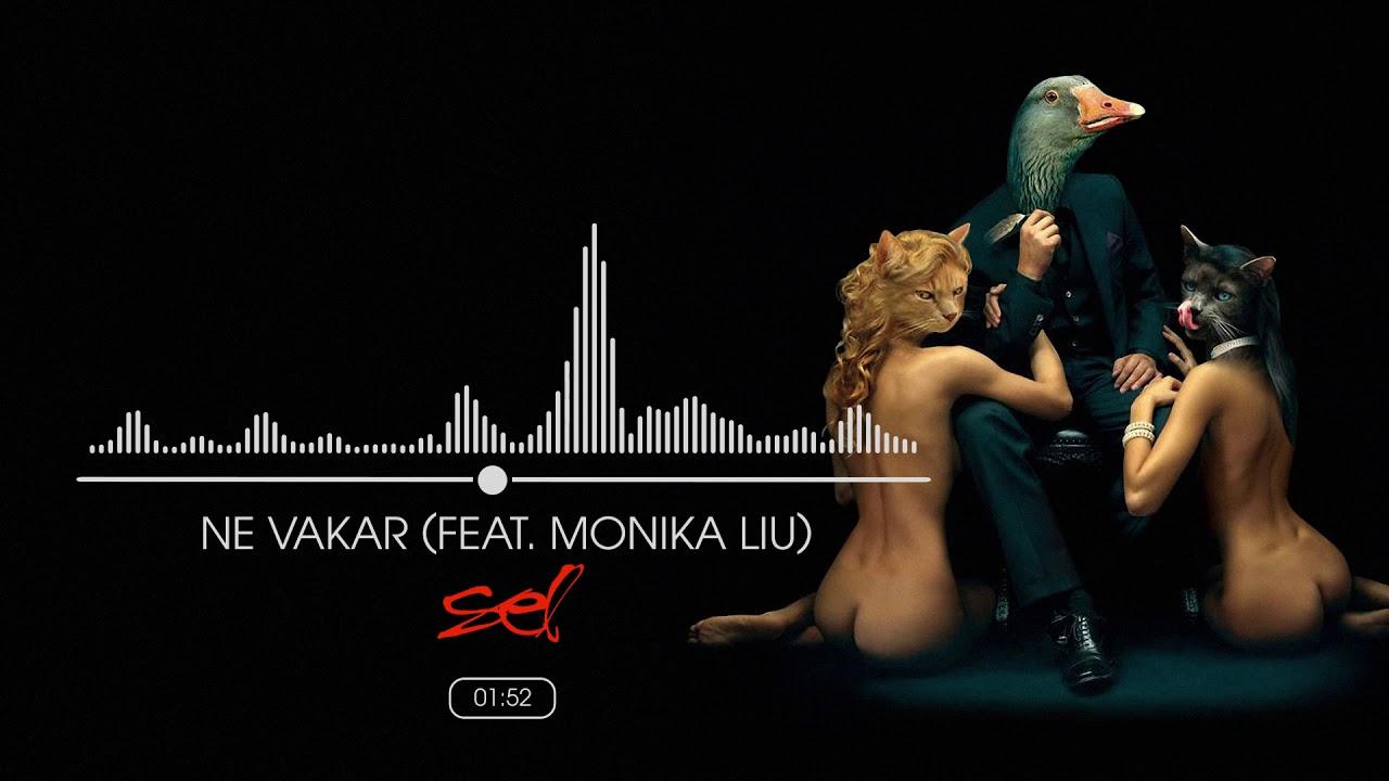 SEL - Ne Vakar (Feat.  Monika Liu)(Official Audio)