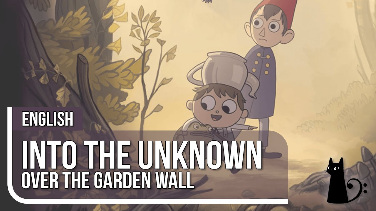 Into the unknown over the garden wall vocal cover by Into the unknown over the garden wall