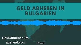 Günstig Geld abheben in Bulgarien - die besten Tipps zum Abheben mit Kredit und EC-Karte