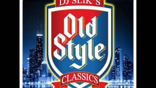 DJ SLIK OLD STYLE CLASSICS wbmx chicago style mix
