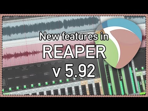 What's New In REAPER v5.92
