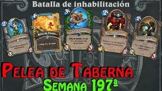 Hearthstone   197ª Pelea de Taberna   Batalla de inhabilitación