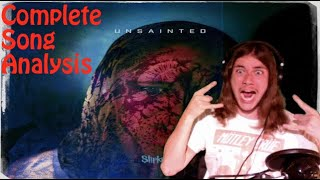 Complete Analysis of Unsainted by Slipknot